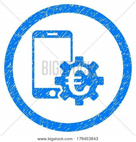 Rounded Configure Mobile Euro Bank rubber seal stamp watermark. Icon symbol inside circle with grunge design and scratched texture. Unclean vector blue sign.