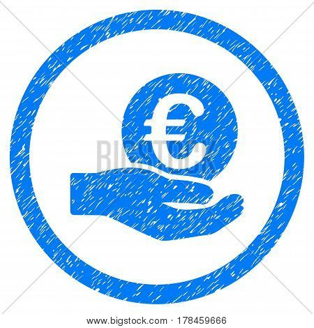 Rounded Euro Salary Hand rubber seal stamp watermark. Icon symbol inside circle with grunge design and dust texture. Unclean vector blue sticker.