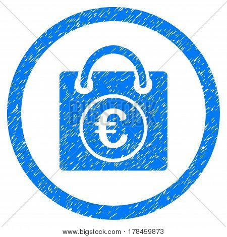 Rounded Euro Shopping Bag rubber seal stamp watermark. Icon symbol inside circle with grunge design and unclean texture. Unclean vector blue sign.