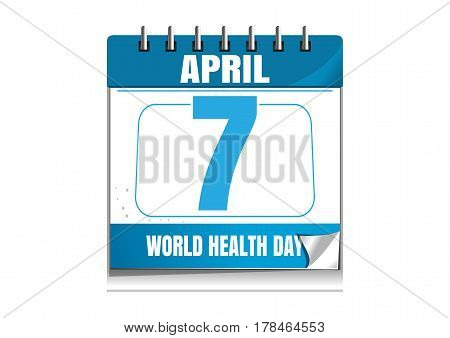 World Health Day. Wall calendar. 7 April. Health Day date in the calendar. Desktop calendar isolated on white background. Vector illustration