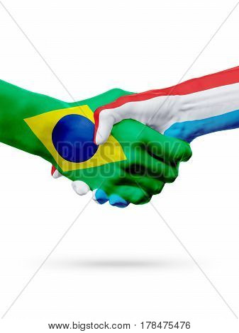 Flags Brazil Luxembourg countries handshake cooperation partnership friendship or sports team competition concept isolated on white