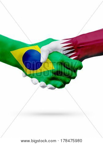 Flags Brazil Qatar countries handshake cooperation partnership friendship or sports team competition concept isolated on white