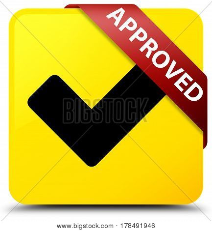 Approved (validate Icon) Yellow Square Button Red Ribbon In Corner