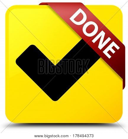 Done (validate Icon) Yellow Square Button Red Ribbon In Corner
