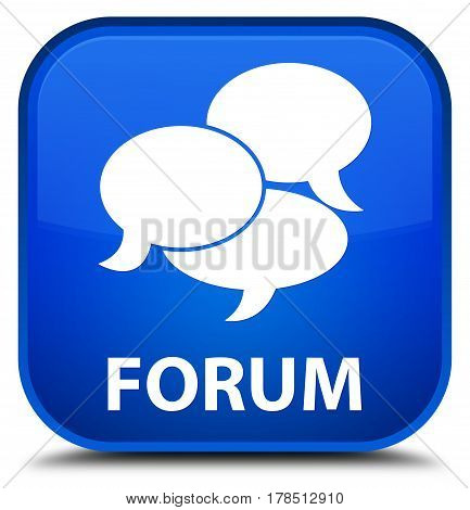 Forum (comments Icon) Special Blue Square Button
