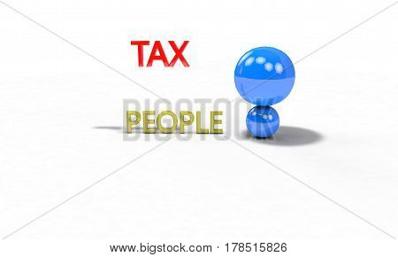People And Tax Concept, 3D Render