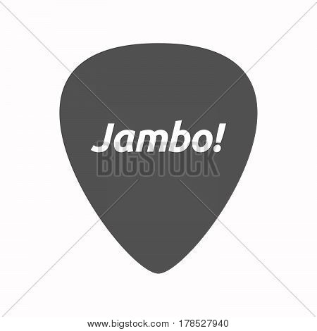 Isolated Guitar Plectrum With  The Text Hello! In The Swahili Language