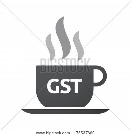 Isolated Coffee Mug With  The Goods And Service Tax Acronym Gst