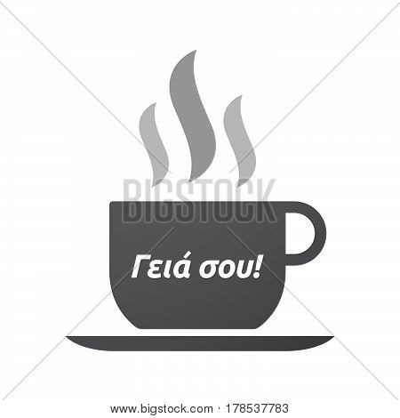 Isolated Coffee Mug With  The Text Hello In The  Greek   Language