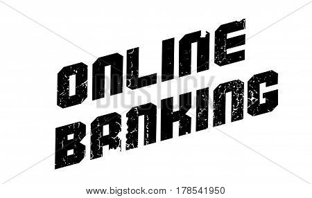Online Banking rubber stamp. Grunge design with dust scratches. Effects can be easily removed for a clean, crisp look. Color is easily changed.