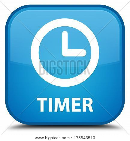 Timer Special Cyan Blue Square Button
