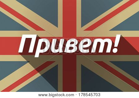 Long Shadow Uk Flag With  The Text Hello In The Russian Language