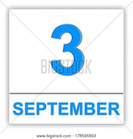 September 3. Day on the calendar. 3D illustration