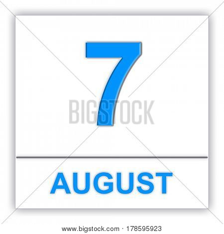 August 7. Day on the calendar. 3D illustration