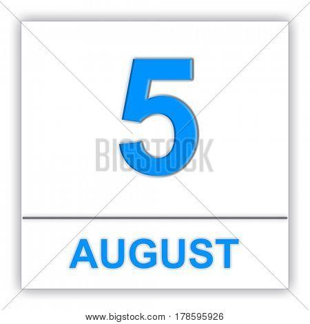 August 5. Day on the calendar. 3D illustration