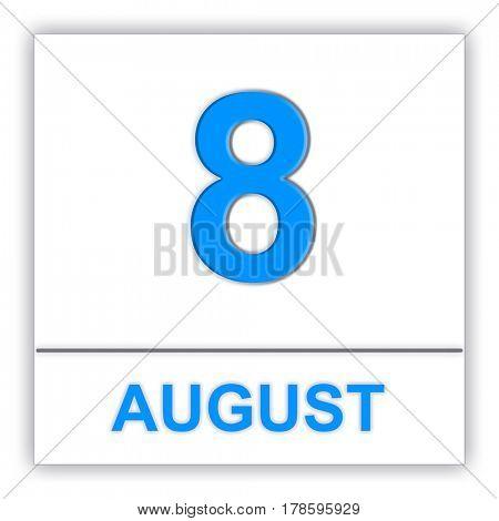 August 8. Day on the calendar. 3D illustration