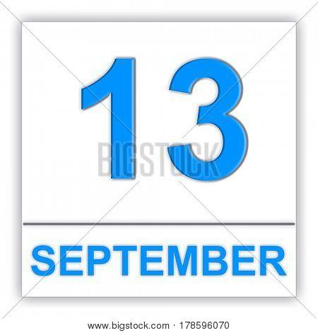 September 13. Day on the calendar. 3D illustration