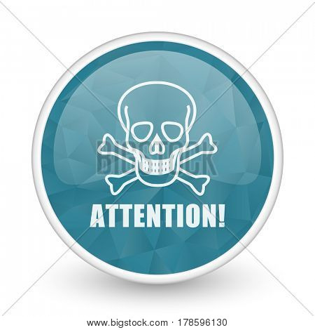 Attention skull brillant crystal design round blue web icon.