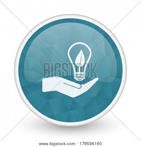 Ecology bulb on hand brillant crystal design round blue web icon.