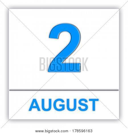 August 2. Day on the calendar. 3D illustration