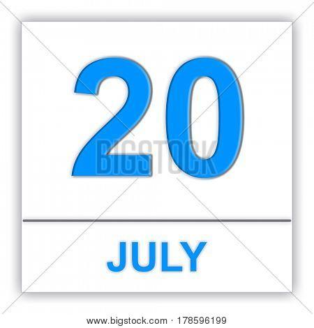 July 20. Day on the calendar. 3D illustration