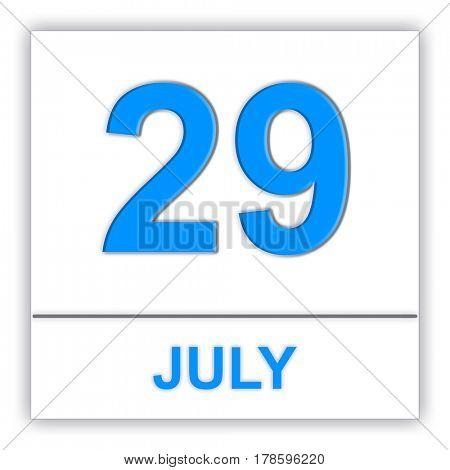 July 29. Day on the calendar. 3D illustration
