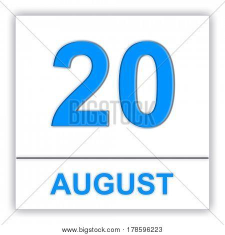 August 20. Day on the calendar. 3D illustration
