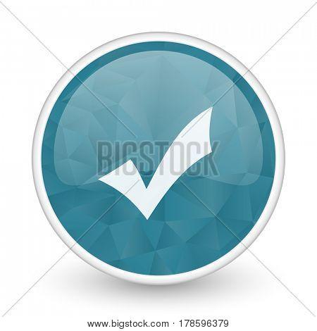Accept brillant crystal design round blue web icon.