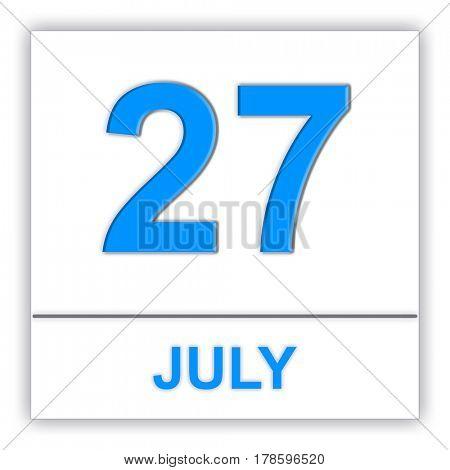 July 27. Day on the calendar. 3D illustration