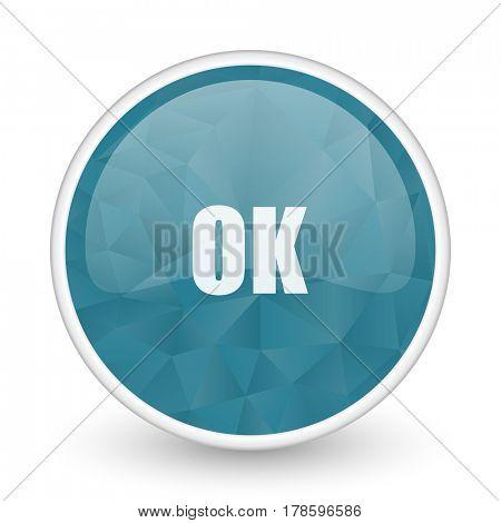 Ok brillant crystal design round blue web icon.