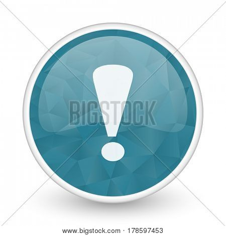 Exclamation sign brillant crystal design round blue web icon.