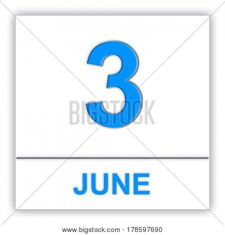 June 3. Day on the calendar. 3D illustration