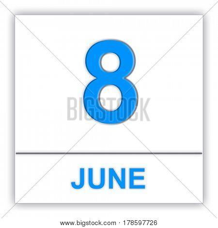 June 8. Day on the calendar. 3D illustration