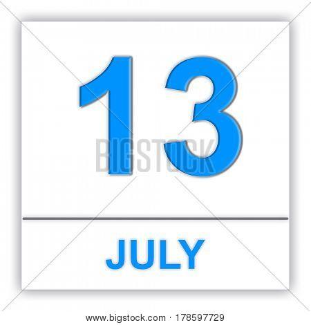 July 13. Day on the calendar. 3D illustration