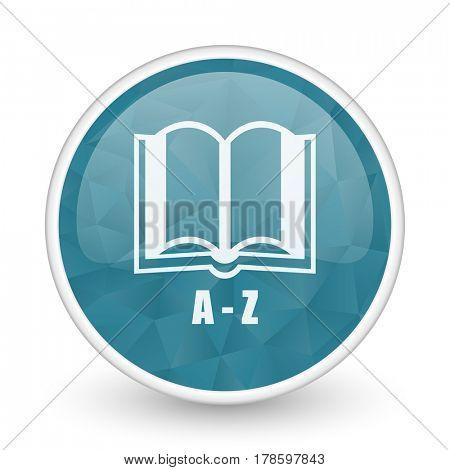 Dictionary brillant crystal design round blue web icon.
