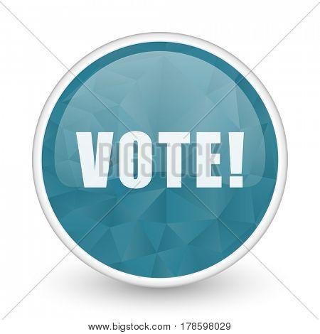 Vote brillant crystal design round blue web icon.