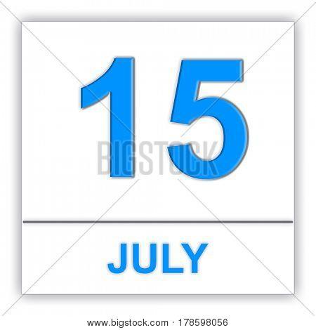 July 15. Day on the calendar. 3D illustration