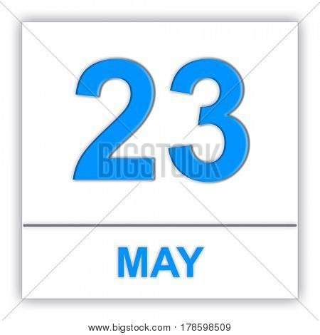 May 23. Day on the calendar. 3D illustration