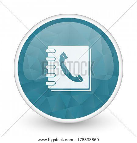 Phonebook brillant crystal design round blue web icon.