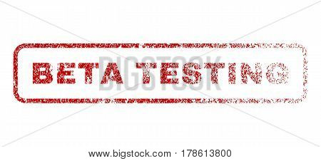 Beta Testing text rubber seal stamp for watermarks. Textured emblem. Vector red caption inside rounded rectangular shape. Grunge design and dust texture.