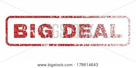 Big Deal text rubber seal stamp for watermarks. Textured message. Vector red tag inside rounded rectangular shape. Grunge design and scratched texture.