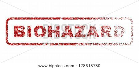 Biohazard text rubber seal stamp for watermarks. Textured sticker. Vector red caption inside rounded rectangular banner. Grunge design and dust texture.