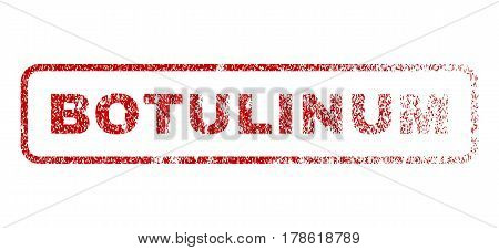 Botulinum text rubber seal stamp for watermarks. Textured sticker. Vector red tag inside rounded rectangular shape. Grunge design and dust texture.