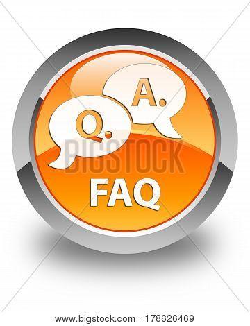 Faq (question Answer Bubble Icon) Glossy Orange Round Button