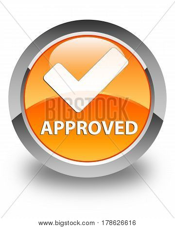 Approved (validate Icon) Glossy Orange Round Button