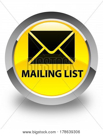 Mailing List Glossy Yellow Round Button