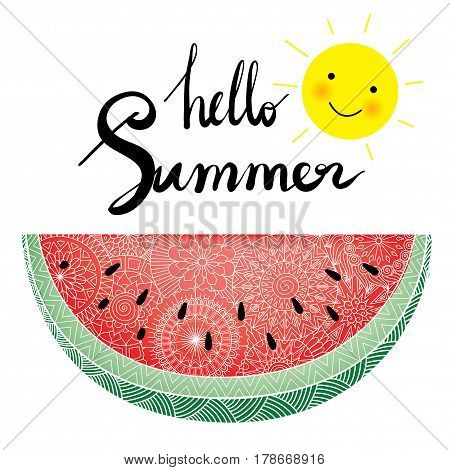 Hello Summer hand lettering with fresh zentangle watermelon slice and smiley sun. Stock Vector