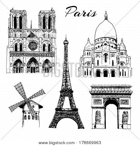 Set of Paris symbols. Eiffel tower, Notre Dame, Arc de Triomphe, Basilica of Sacre Coeur, Moulin Rouge. Vector hand drawn sketch illustration. City panorama. France. architecture, travel, poster