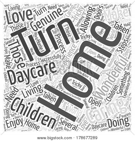 How to Turn Your Home Into a Daycare Word Cloud Concept