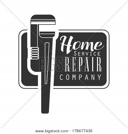 Home Repair and Renovation Service Black And White Sign Design Template With Text And Wrench In Square Frame. Monochrome Vector Emblem, Label For Repairing Company Advertisement.
